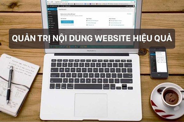 https://marketsite.vn/wp-content/uploads/2021/03/quan-tri-noi-dung-website-hieu-qua-mang-lai-nhieu-loi-ich-cho-website-01.jpg