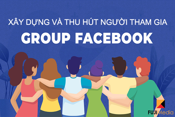 https://marketsite.vn/wp-content/uploads/2021/05/xay-dung-va-thu-hut-nguoi-tham-gia-group-facebook-hieu-qua-2.jpg